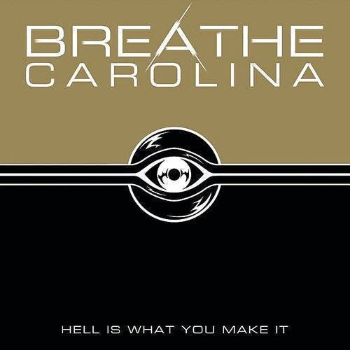 Breathe Carolina - Hell Is What You Make It (Can)