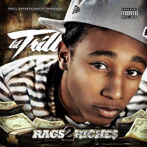 Lil Trill - Rags 2 Riches