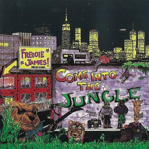 Freddie James - Come Into The Jungle (Can)