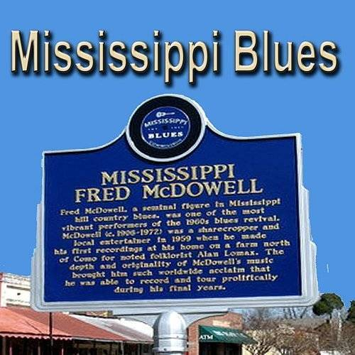 Fred Mcdowell - Mississippi Blues