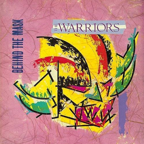 Warriors - Behind The Mask (Uk)