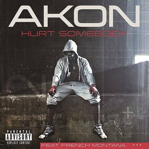 Akon - Hurt Somebody (Explicit Version)