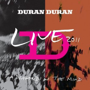 Duran Duran - Diamond In The Mind (Live 2011) (Uk)