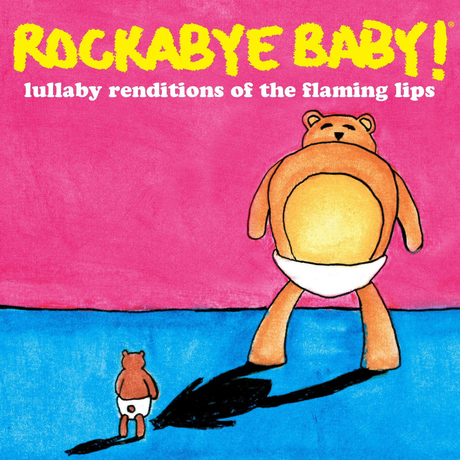 Rockabye Baby! - Lullabys Of The Flaming Lips