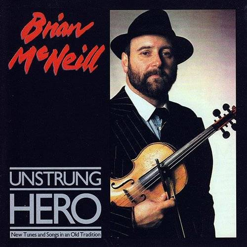 Brian Mcneill - Unstrong Hero