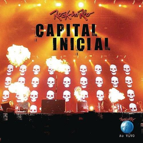 Capital Inicial - Rock In Rio 2011 - Capital Inicial