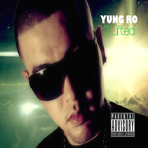 Yung Ro - 2lifted