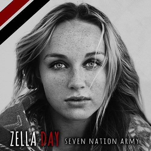 Zella Day - Seven Nation Army