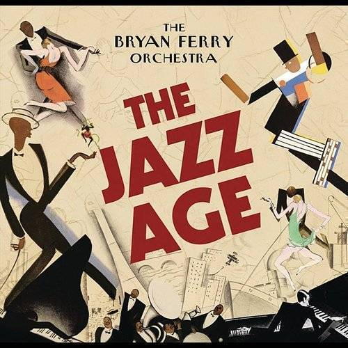 The Bryan Ferry Orchestra - The Jazz Age [LP]