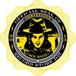 JACK WHITE: RECORD STORE DAY 2013 AMBASSADOR