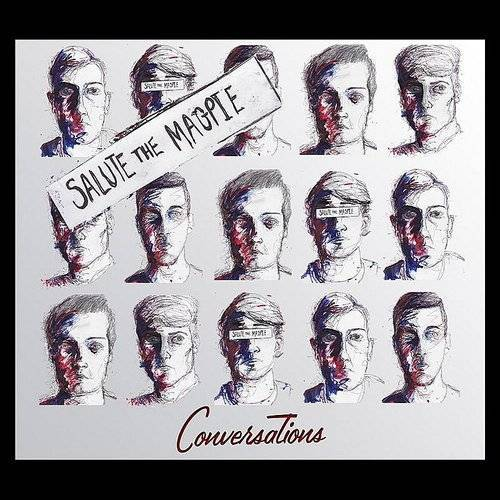 Salute the Magpie - Conversations EP