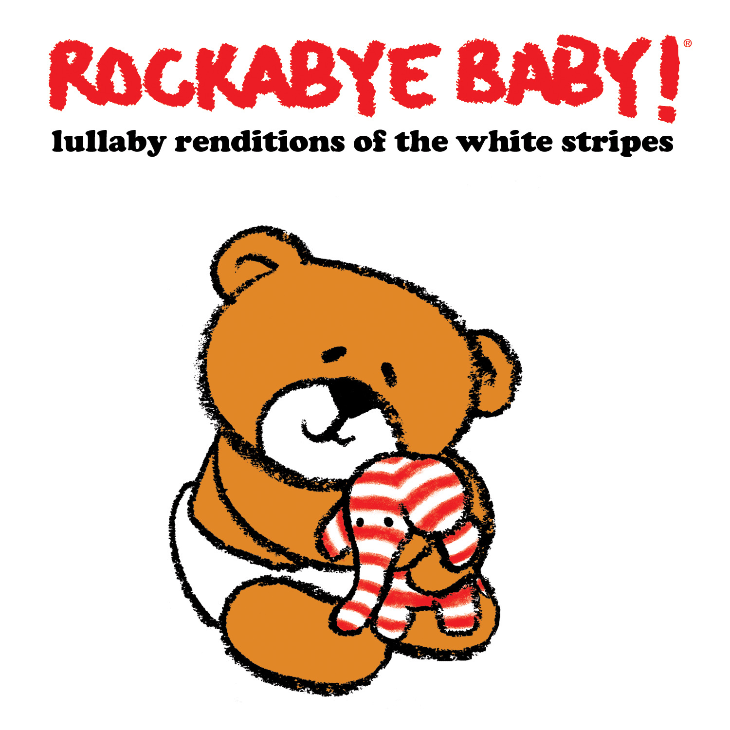 Rockabye Baby! - Lullaby Rendtions of The White Stripes