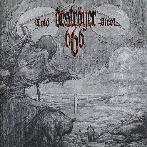 Destroyer 666 - Cold Steel ....For An Iron Age