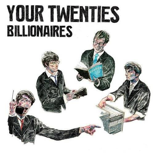 Your Twenties - Billionaires - Single