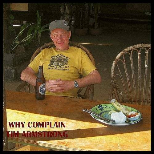 Tim Armstrong - Why Complain
