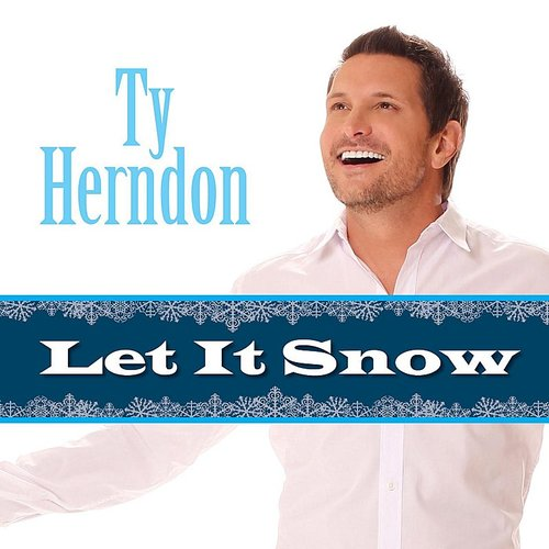 Ty Herndon - Let It Snow