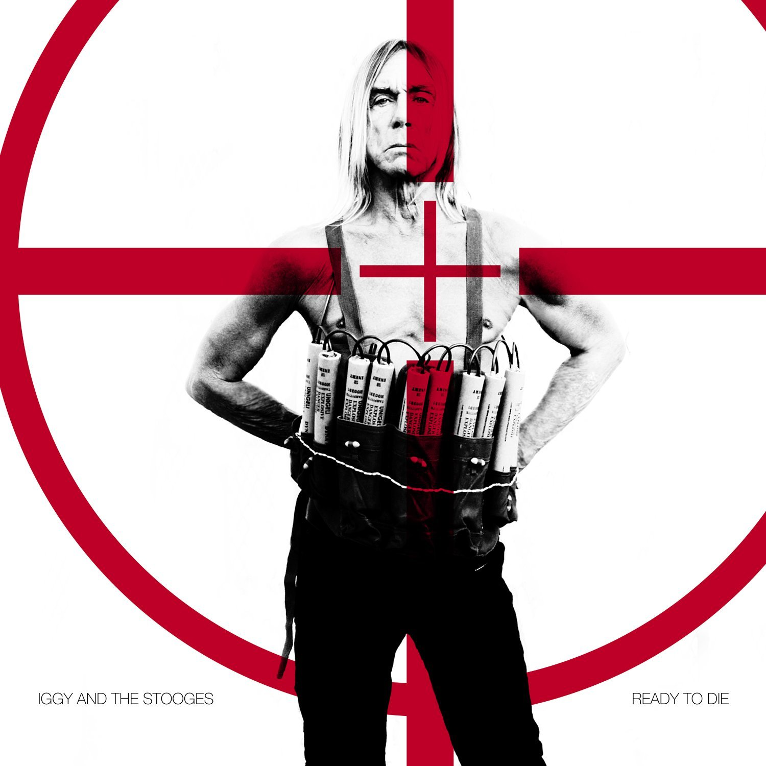 IGGY AND THE STOOGES ARE READY TO DIE!