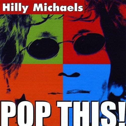 Hilly Michaels - Pop This