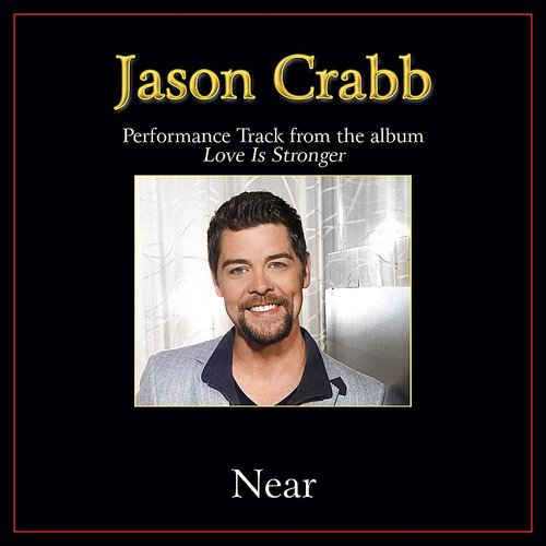 Jason Crabb - Near Performance Tracks
