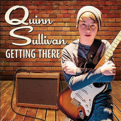 Quinn Sullivan - Getting There