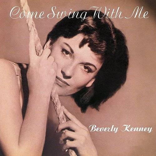 Beverly Kenney - Come Swing With Me (Jmlp) (24bt) (Jpn)