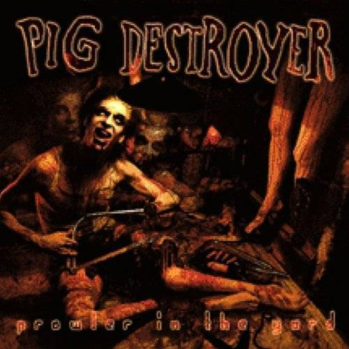Pig Destroyer - Prowler In The Yard Ringtones