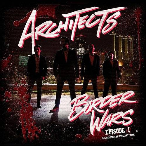 The Architects - Border Wars Episode 1 EP
