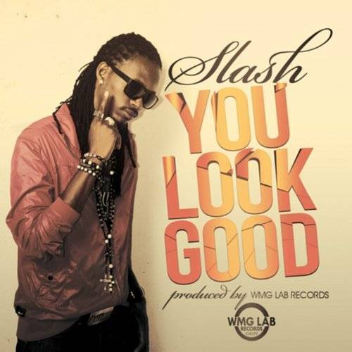 Slash - You Look Good - Single