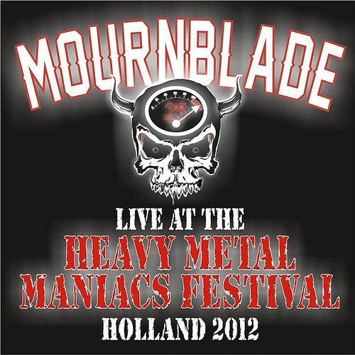 Mournblade - At The Heavy Metal Maniacs Festival (Live Holland 2012)