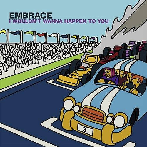 Embrace - I Wouldn't Wanna Happen To You (4-Track Maxi-Single) EP