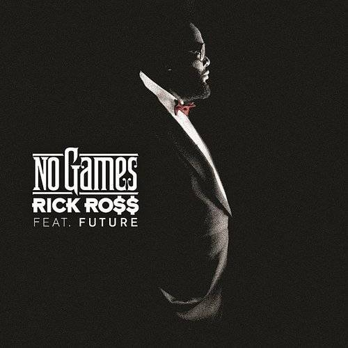 Rick Ross - No Games