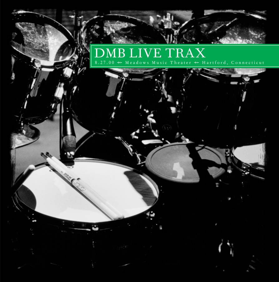 Dave Matthews Band - Live Trax Vol 3: 8-27-00 Meadows Music Theater, Hartford CT