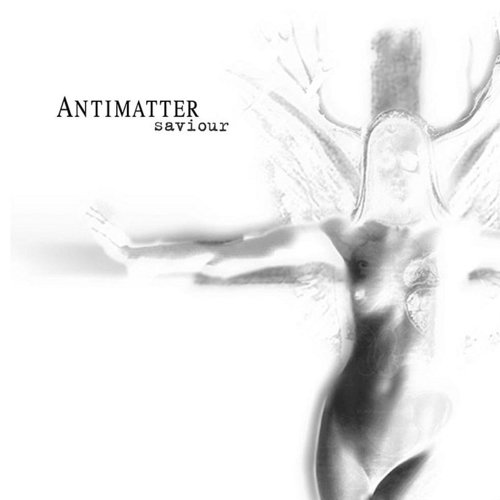 Antimatter - Saviour (Uk)