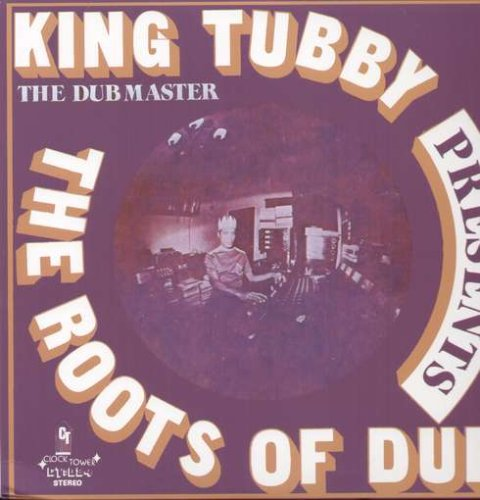 King Tubby - Roots Of Dub (Reis) (Dig)