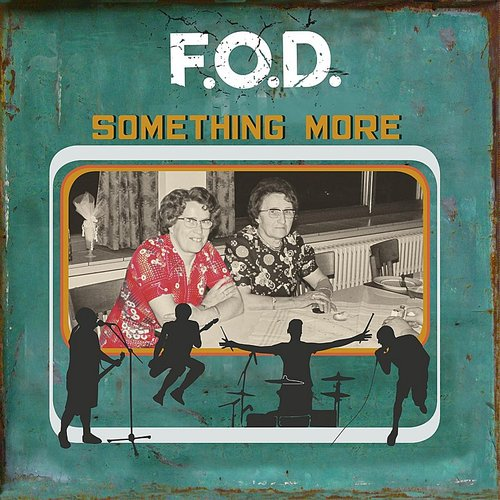 F.O.D. - Something More