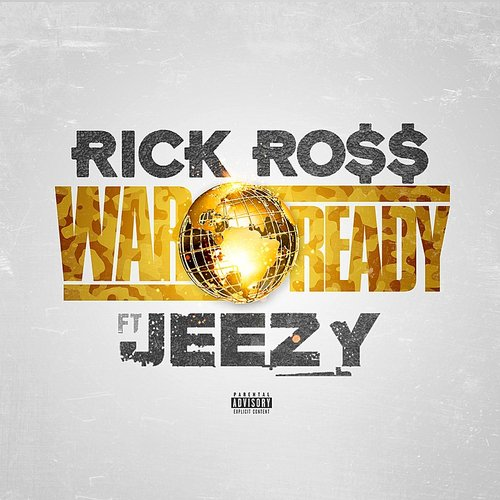 Rick Ross - War Ready