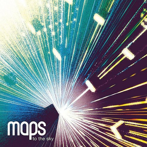 Maps - To The Sky EP