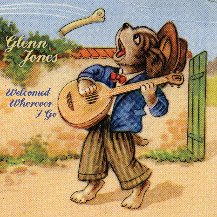 Glenn Jones - Welcomed Wherever I Go
