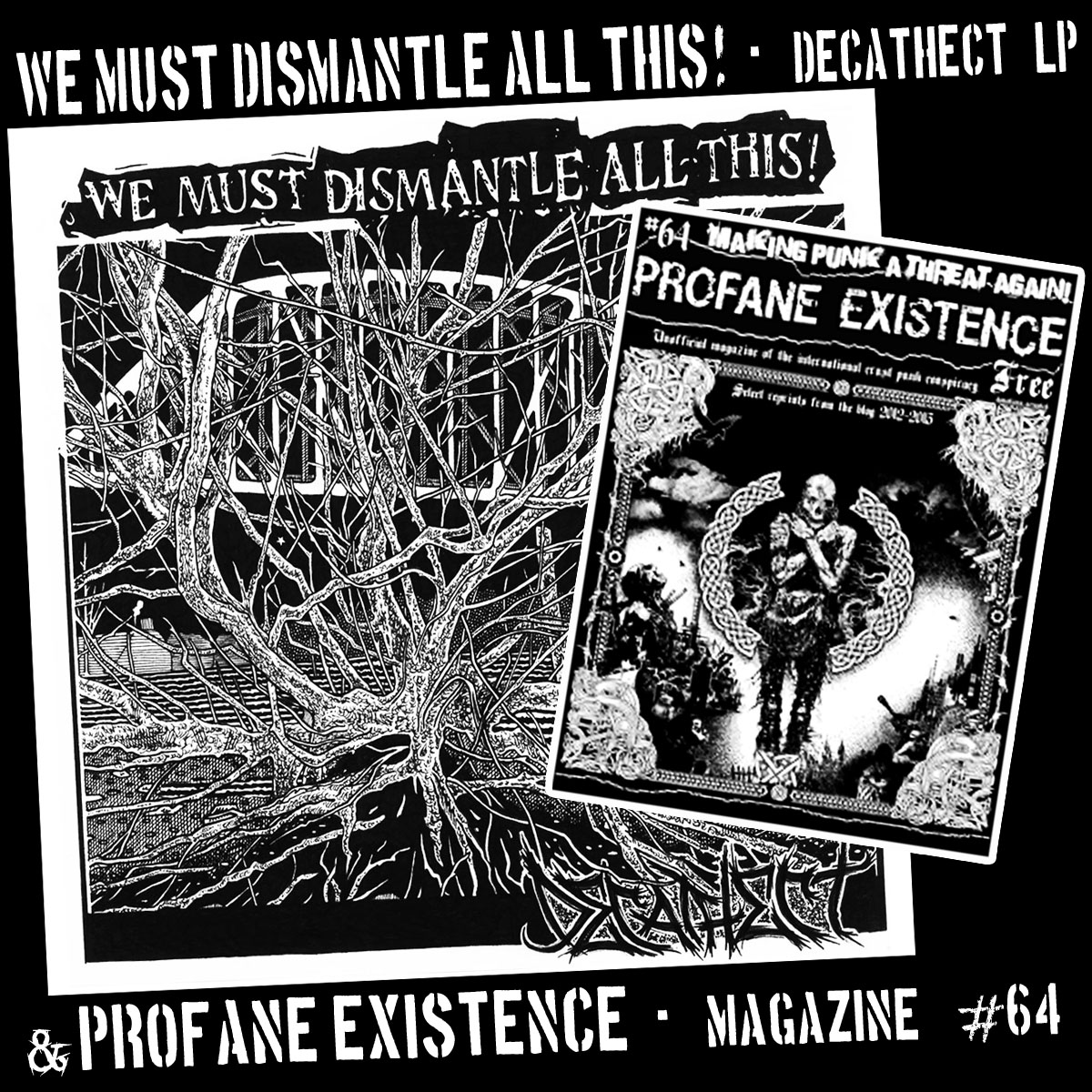 We Must Dismantle All This - Decathect
