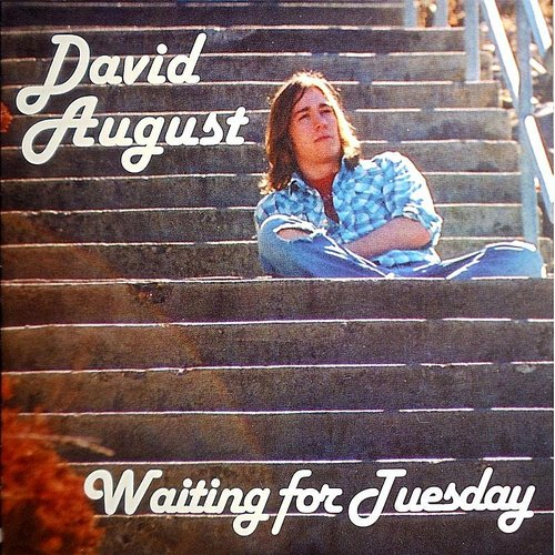 David August - Waiting For Tuesday
