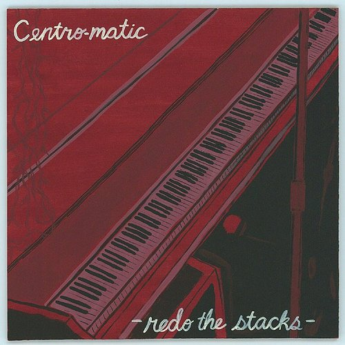 Centro-Matic - Redo The Stacks