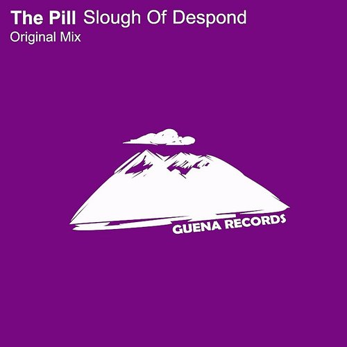 The Pill - Slough Of Despond - Single