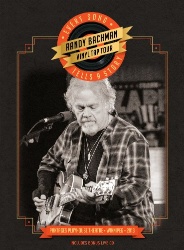 Randy Bachman - Vinyl Tap Tour: Every Song Tells a Story