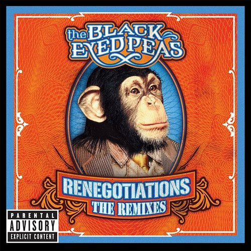 Black Eyed Peas - Renegotiations: The Remixes [PA]