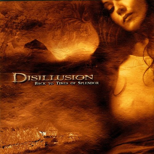 Disillusion - Back To Times Of Splendor - EP