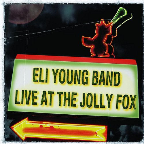 Eli Young Band - Live at the Jolly Fox [Limited]