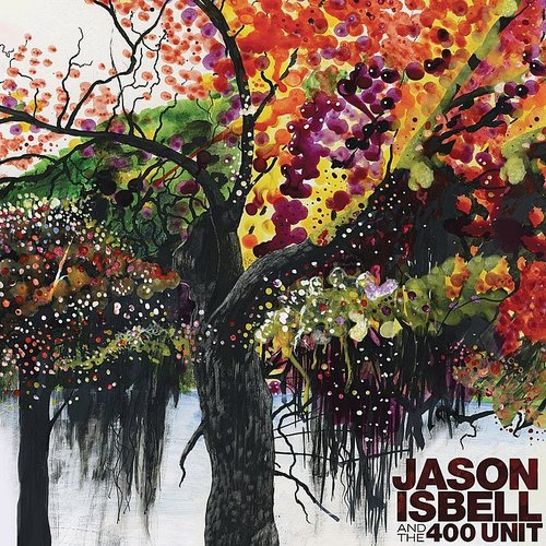 Jason Isbell And The 400 Unit - Jason Isbell & The 400 Unit