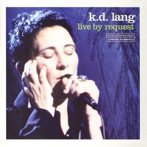 K.D. Lang - Live By Request