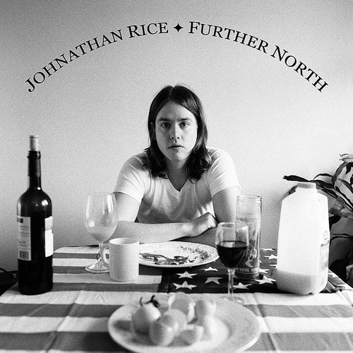 Johnathan Rice - Further North