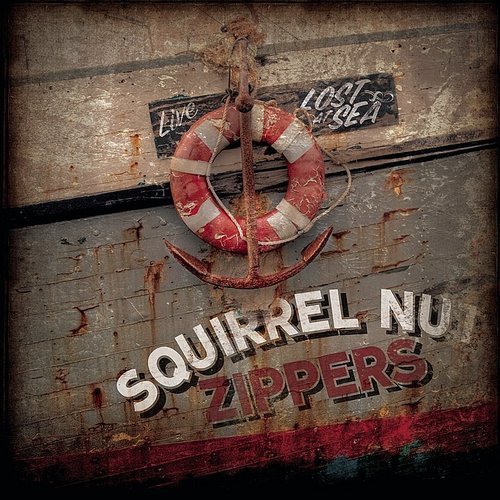 The Squirrel Nut Zippers - Lost At Sea